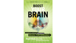 Boost Your Brain By Majid Fotuhi Md Elixirliving.com